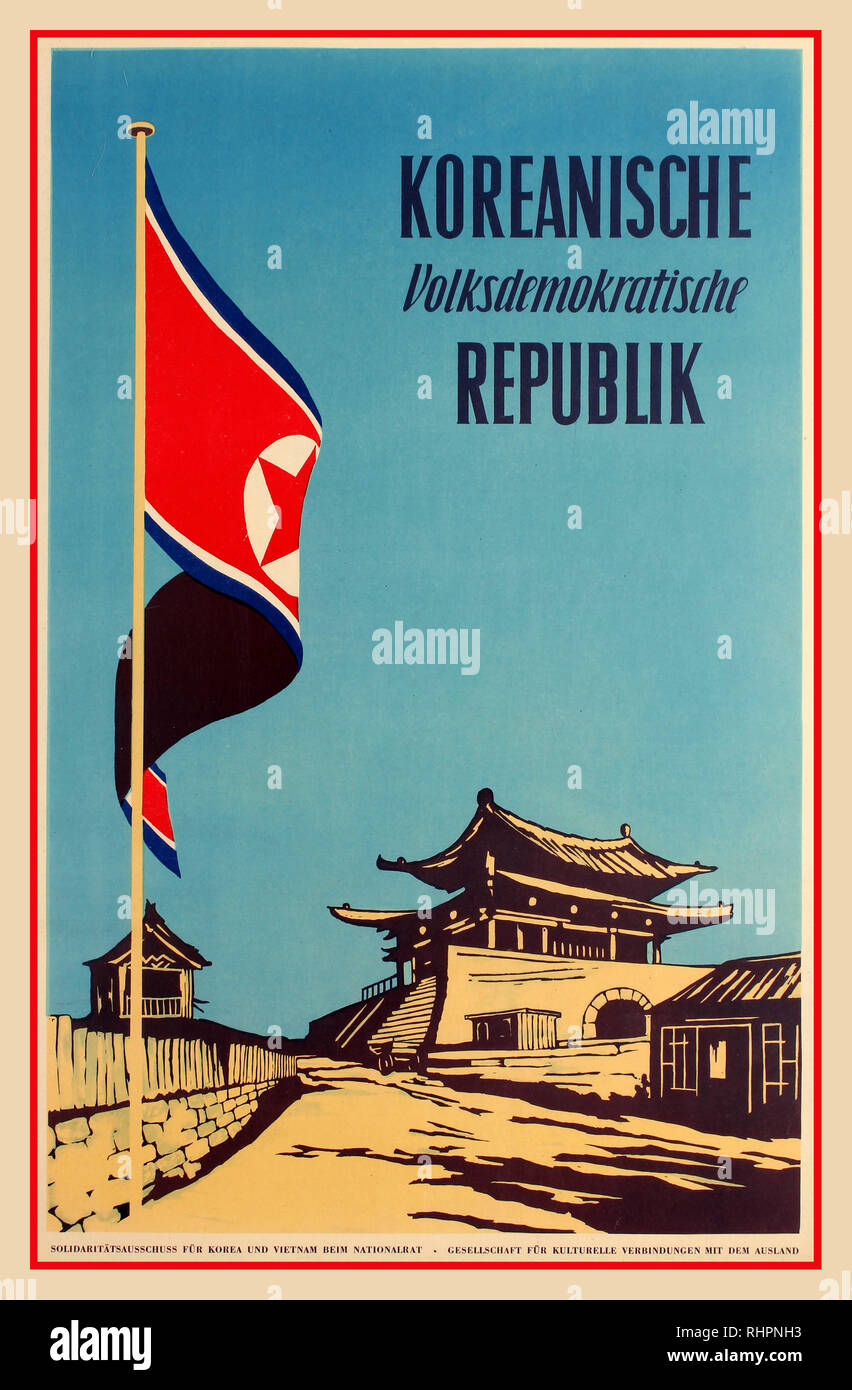 Original vintage travel poster in German for the Korean People's Democratic Republic - Koreanische Volksdemokratische Republik - published by the Solidarity Committee for Korea and Vietnam and the Society for Cultural Links Abroad. Colourful image featuring a large red, blue and white North Korea flag flying next to a road leading to buildings and a temple with the text above against the clear blue sky. Printed by Union Verlag VOB, Berlin. Germany. 1954. - Stock Image