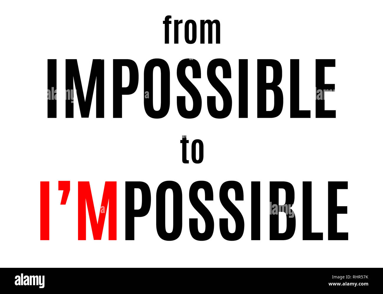From impossible to i'm possible - Stock Image