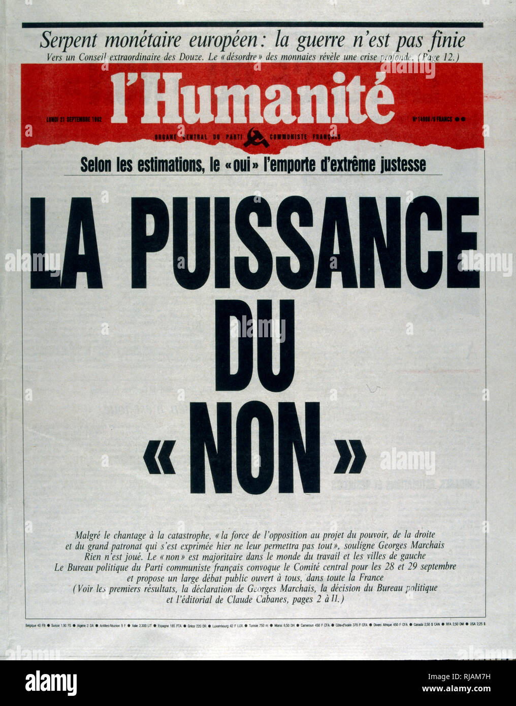 Cover of the  French newspaper 'L'Humanite' concerning the referendum on the Maastricht Treaty, held in France, in September 1992. It was approved by only 51% of the voters. The result of the referendum, known as the ''petit oui'', along with the Danish ''No'' vote are considered to be signals of the end of the ''permissive consensus'' on European integration which had existed in most of continental Europe until then. From this point forward issues relating to European integration were subject to much greater scrutiny across much of Europe, and overt euro scepticism gained prominence. Only Fra - Stock Image