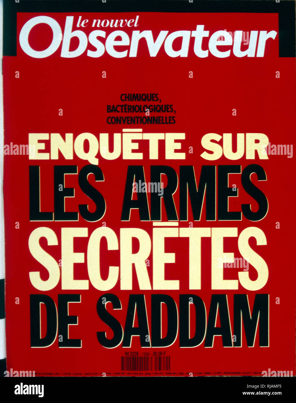 Front Page of the French publication 'le Nouvel Observateur' reporting an inquiry into Chemical, Biological and conventional weapons of Saddam Hussein during the Gulf War, February 1991. The Gulf War (2 August 1990 - 28 February 1991), codenamed Operation Desert Shield and Operation Desert Storm, was a war waged by coalition forces from 35 nations led by the United States against Iraq in response to Iraq's invasion and annexation of Kuwait. - Stock Image