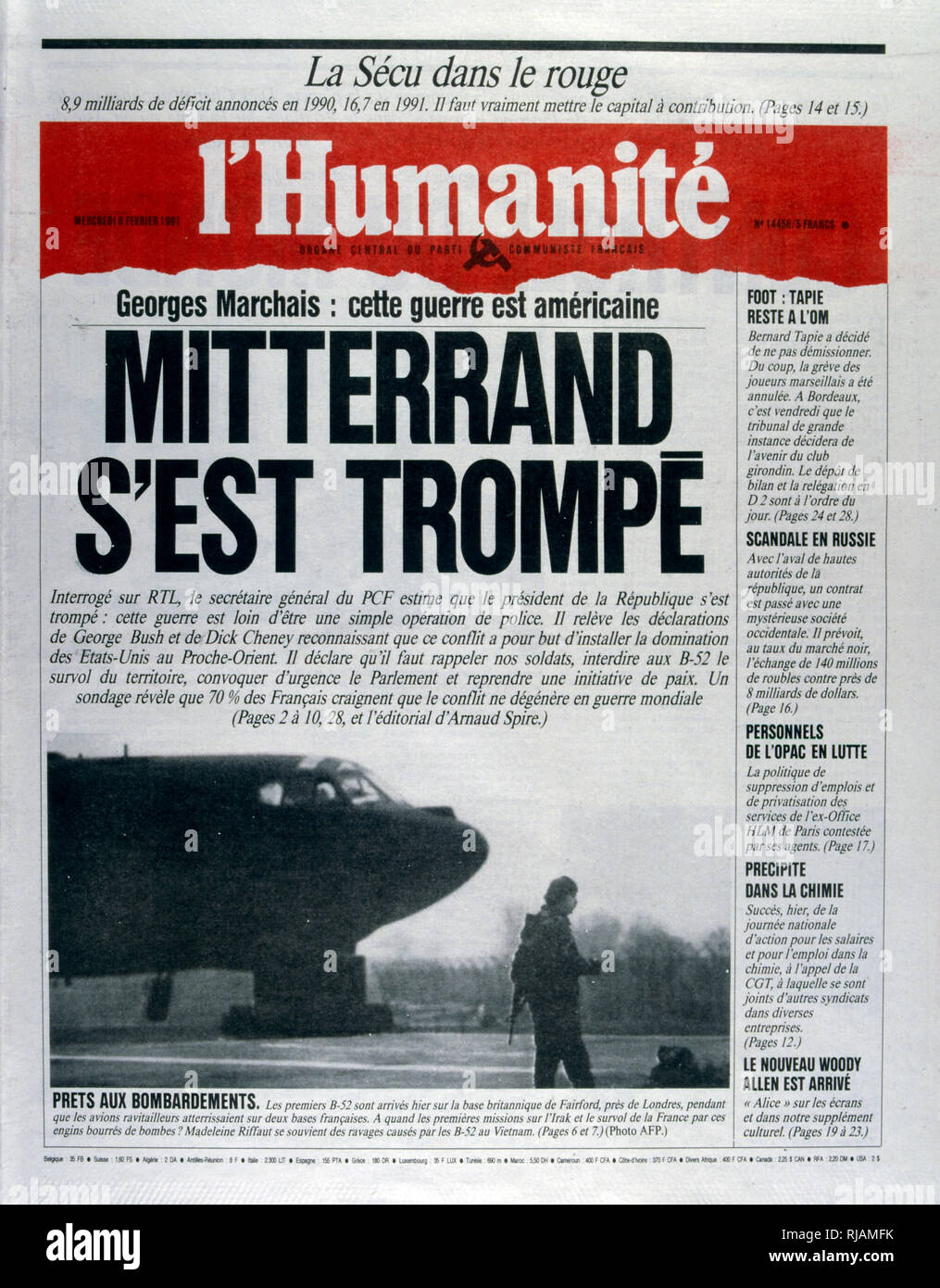 Front Page of the French Communist publication 'L'Humanite' reporting that President Mitterrand is wrong to involve France in the Gulf War, 8th February 1991.  The Gulf War (2 August 1990 - 28 February 1991), codenamed Operation Desert Shield and Operation Desert Storm, was a war waged by coalition forces from 35 nations led by the United States against Iraq in response to Iraq's invasion and annexation of Kuwait. - Stock Image