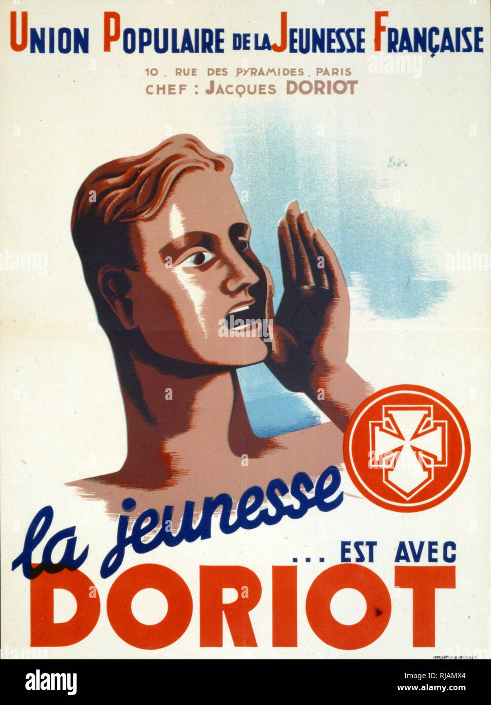 World War two, Collaborationist French propaganda poster for Jacques Doriot (1898 - 1945), a French politician prior to and during World War II. He began as a communist but then turned fascist. In 1922 he became a member of the Presidium of the Executive Committee of the Comintern, and a year later was made Secretary of the French Federation of Young Communists. elected to the French Chamber of Deputies (the Third Republic equivalent of the National Assembly) by the people of Saint Denis. Doriot was expelled from the Communist Party in 1934. Still a member of the Chamber of Deputies, his views - Stock Image