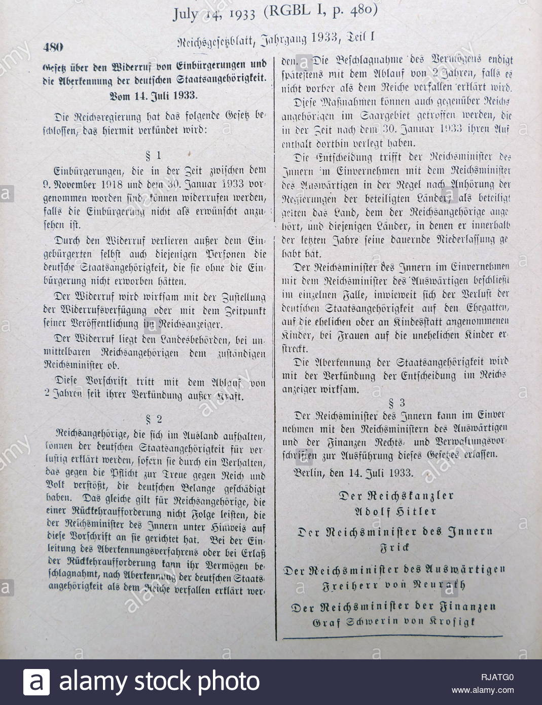 law passed by the Reich government on 14 July 1933 legitimized 'the revocation of naturalizations and the annulment of German citizenship.' The law fulfilled an important promise that had formed part of the Nazi party manifesto as early as 1920. The new law specifically targeted Jews who had immigrated to the German Reich from eastern European countries. In the implementing order, the Reich Ministry of the Interior spelled out the racist and anti-Semitic thrust of the legislation: 'The assessment of whether a naturalization should be regarded as undesirable is made according to völkisch-nation - Stock Image