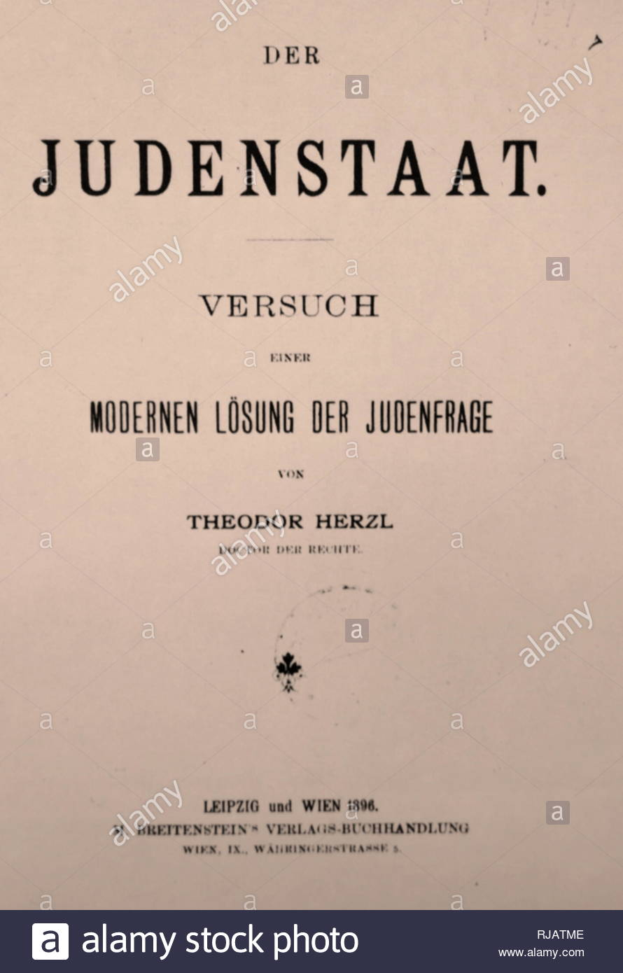 1896 Edition, of Der Judenstaat, by Theodor Herzl, the Austro-Hungarian journalist,  who was the father of modern political Zionism. Herzl formed the Zionist Organization and promoted Jewish immigration to Palestine in an effort to form a Jewish state. Der Judenstaat (The Jewish State), is a pamphlet written by Herzl and is considered one of the most important texts of early Zionism. Herzl envisioned the founding of a future independent Jewish state during the 20th century. He argued that the best way to avoid anti-Semitism in Europe was to create this independent Jewish state. The book encour - Stock Image
