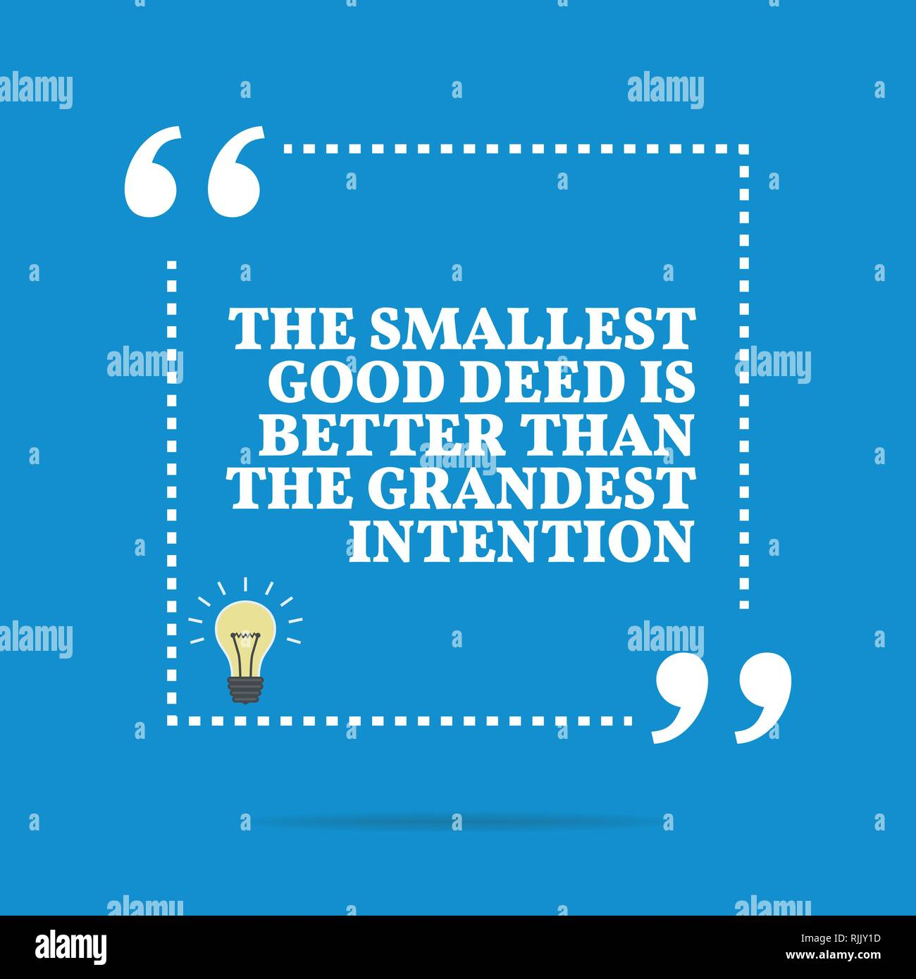 Inspirational Motivational Quote The Smallest Good Deed Is Better
