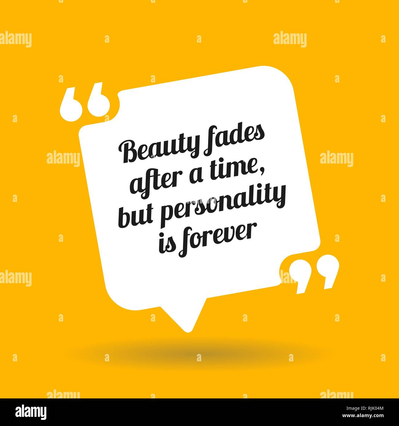Inspirational motivational quote. Beauty fades after a time, but personality is forever. White quote symbol with shadow on yellow background - Stock Vector