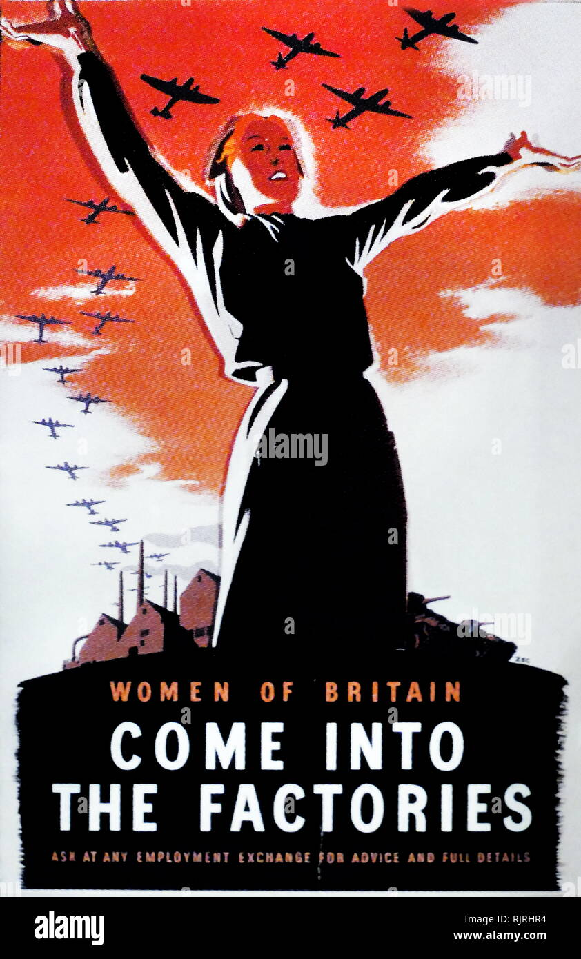 World War Two, British Propaganda Poster; calling for women to join the factories making aircraft and armaments. 1940 - Stock Image