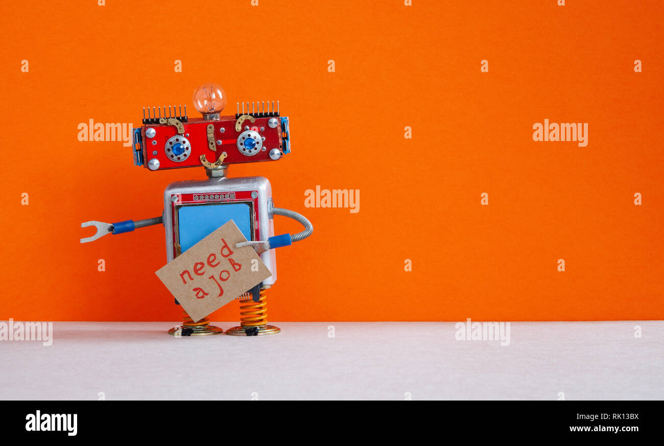 Job Search Concept Robot Wants To Get A Job Funny Unemployed Robotic Character With A Cardboard Sign And Handwritten Text Job Wanted Orange Stock Photo Alamy