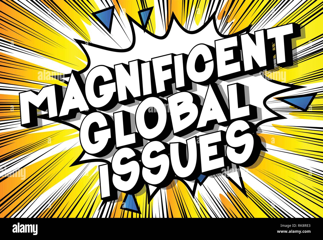 Magnificent Global Issues - Vector illustrated comic book style phrase on abstract background. - Stock Vector