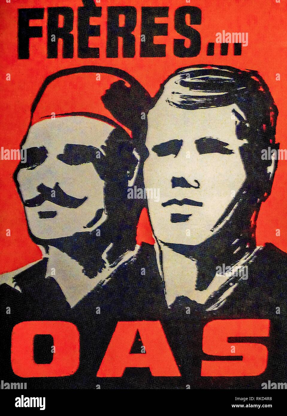 France, Algier, poster for ´´OAS´´.The Organisation armée secrète or OAS (meaning Secret Army Organisation) was a short-lived right-wingFrench - Stock Image