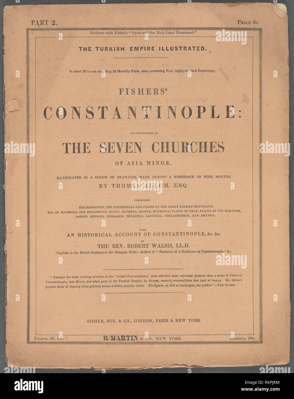 Constantinople and the scenery of the Seven Churches of Asia Minor illustrated, Part 2. Allom, Thomas, 1804-1872 (Artist) Fisher, Son, & Co - Stock Image
