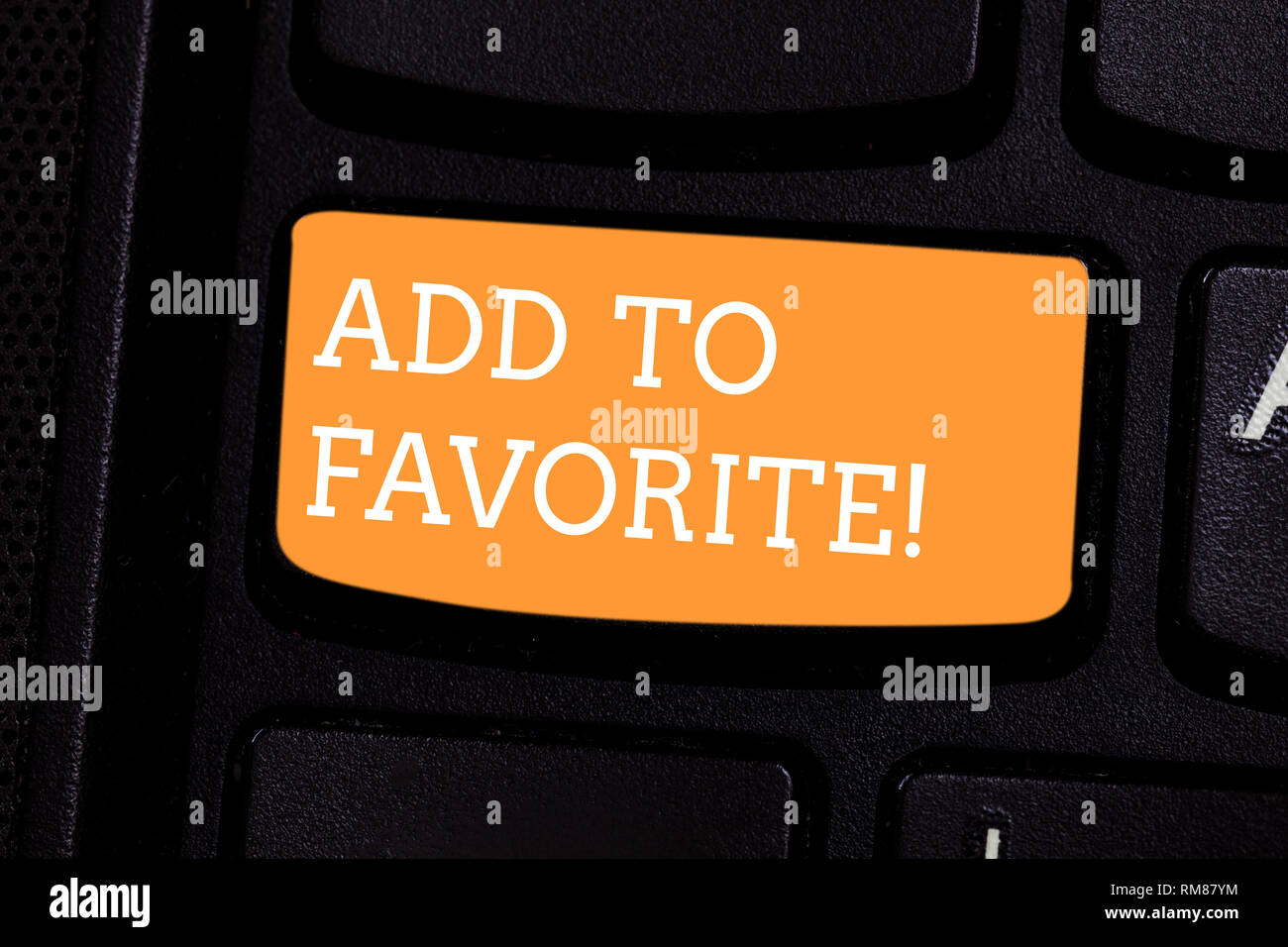Text sign showing Add To Favorite. Conceptual photo Like a page social network community stay always connected Keyboard key Intention to create comput - Stock Image
