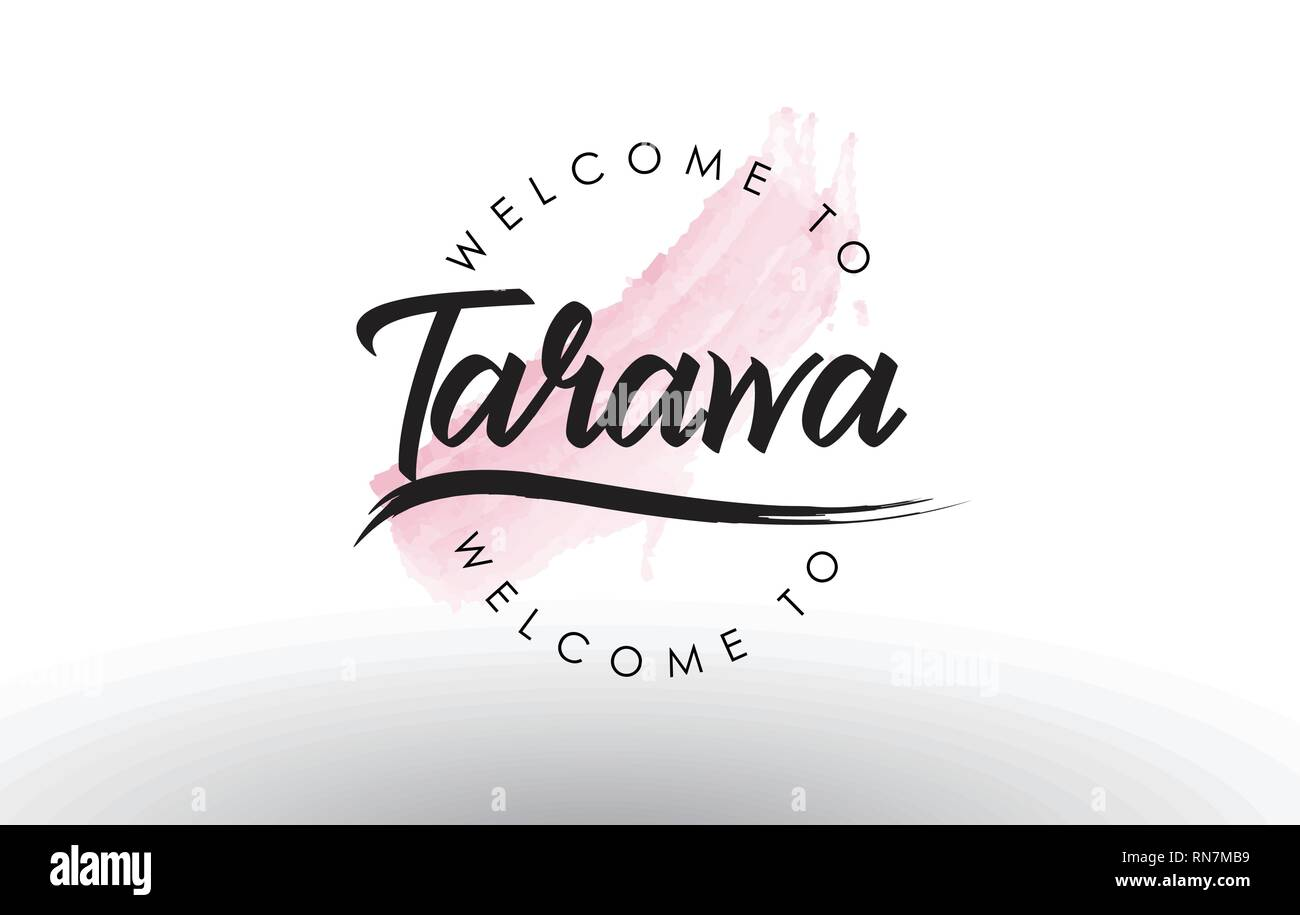 Tarawa Welcome to Text with Watercolor Pink Brush Stroke Vector Illustration. - Stock Image