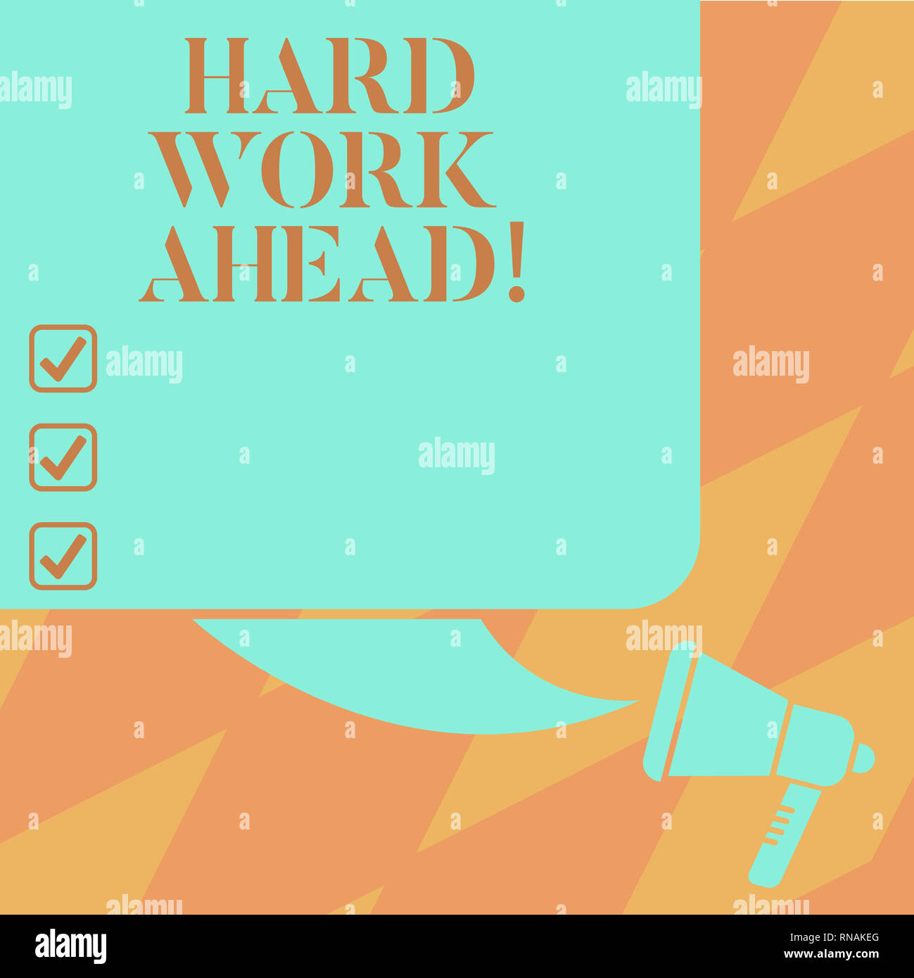 Text sign showing Hard Work Ahead  Conceptual photo A lot of job