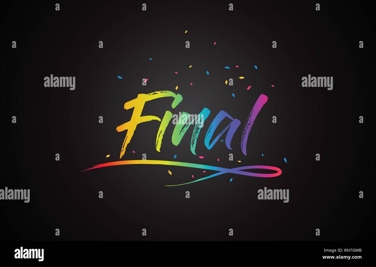 Final Word Text with Handwritten Rainbow Vibrant Colors and Confetti Vector Illustration. - Stock Vector