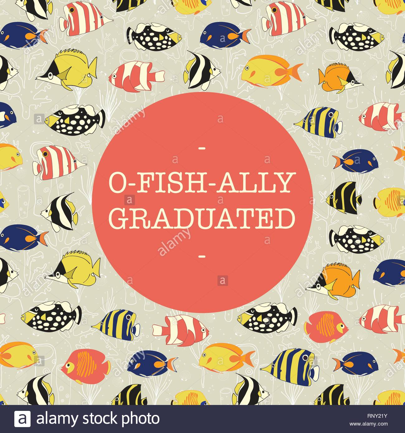 Fun Graduation vector design. Officially graduated. Ofishally graduated. Illustration of colorful fish. For invitation, banner, greeting card, postcard, party, school book. Vector graduate template. - Stock Image