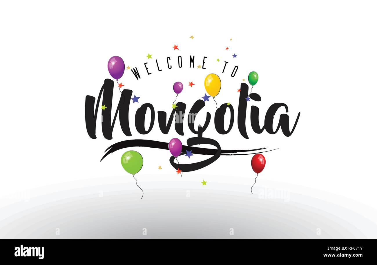 Mongolia Welcome to Text with Colorful Balloons and Stars Design Vector Illustration. - Stock Vector