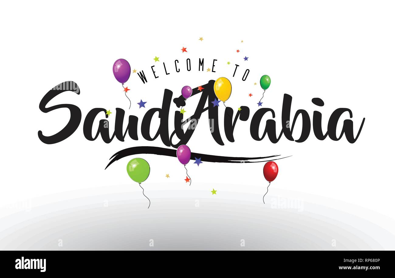 SaudiArabia Welcome to Text with Colorful Balloons and Stars Design Vector Illustration. - Stock Image