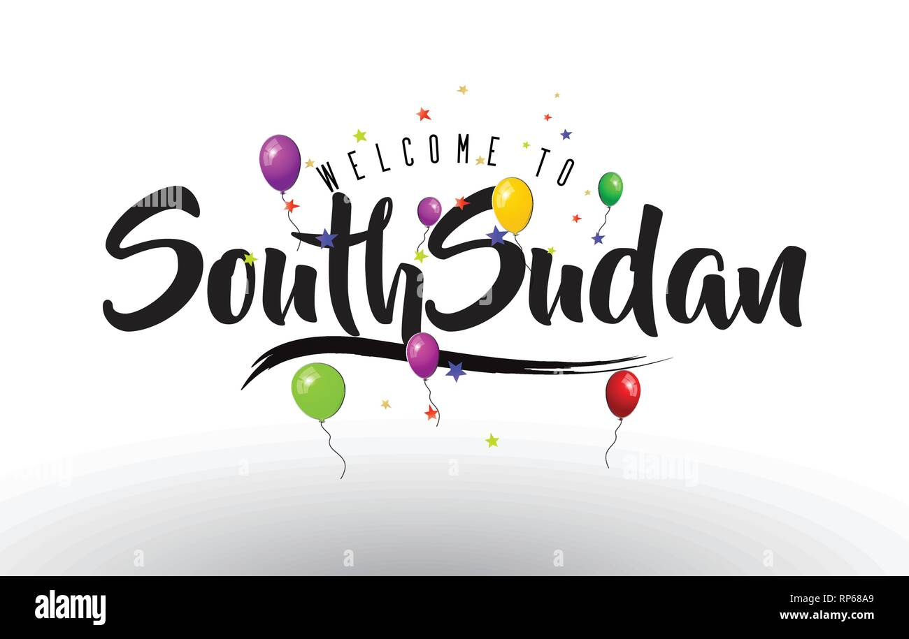 SouthSudan Welcome to Text with Colorful Balloons and Stars Design Vector Illustration. - Stock Image