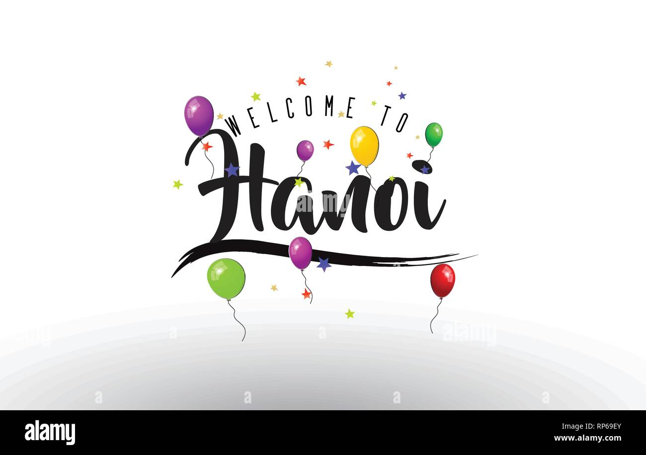 Hanoi Welcome to Text with Colorful Balloons and Stars Design Vector Illustration. - Stock Vector
