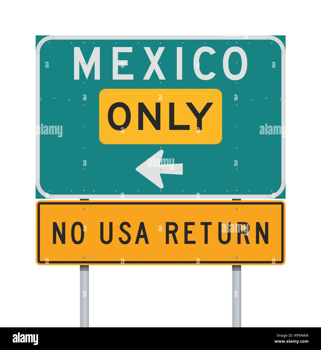 Vector illustration of the Mexico only No USA return road sign - Stock Image