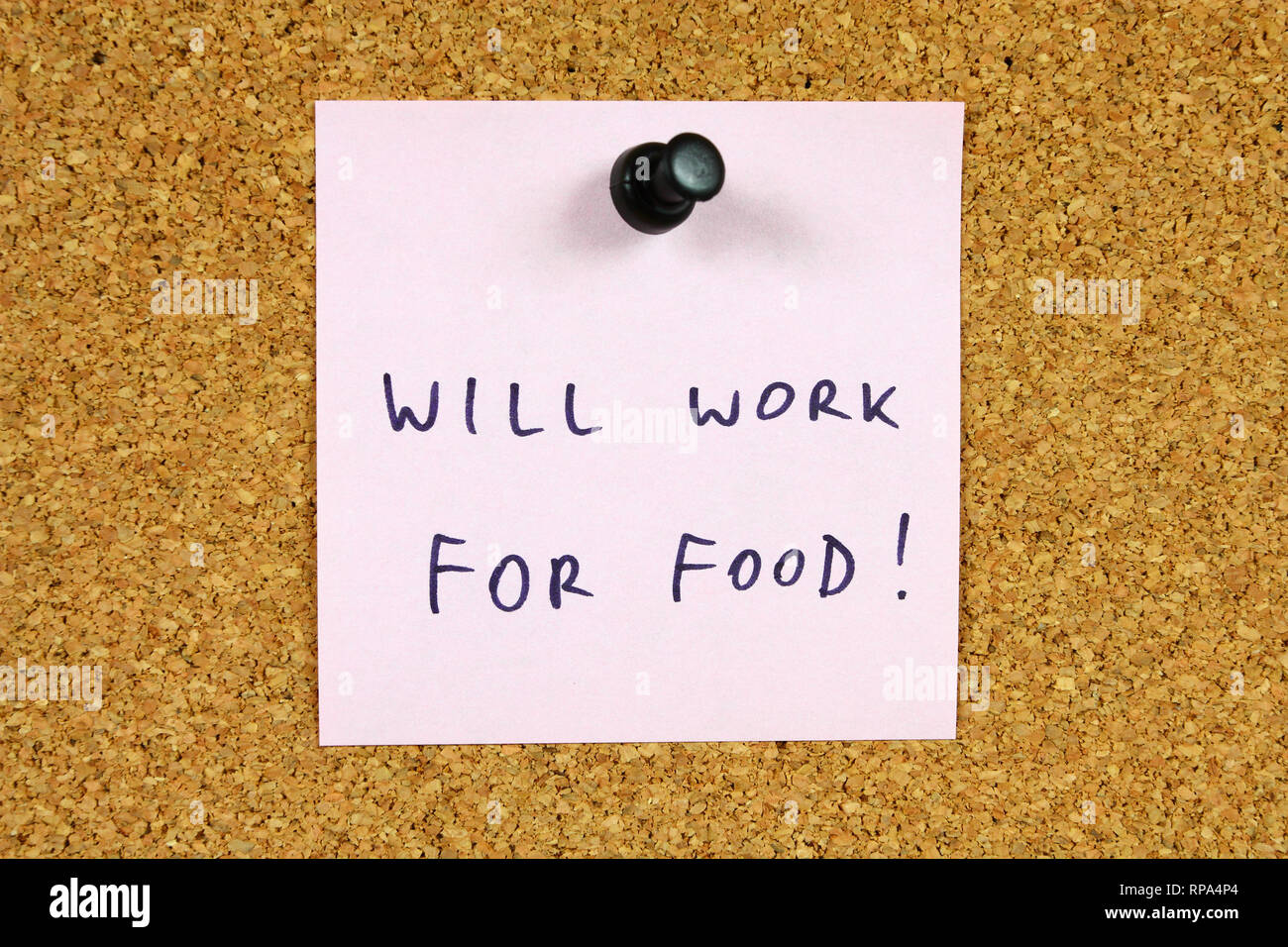Pink sticky note pinned to an office notice board. Will work for food - unemployment, financial crisis message. - Stock Image