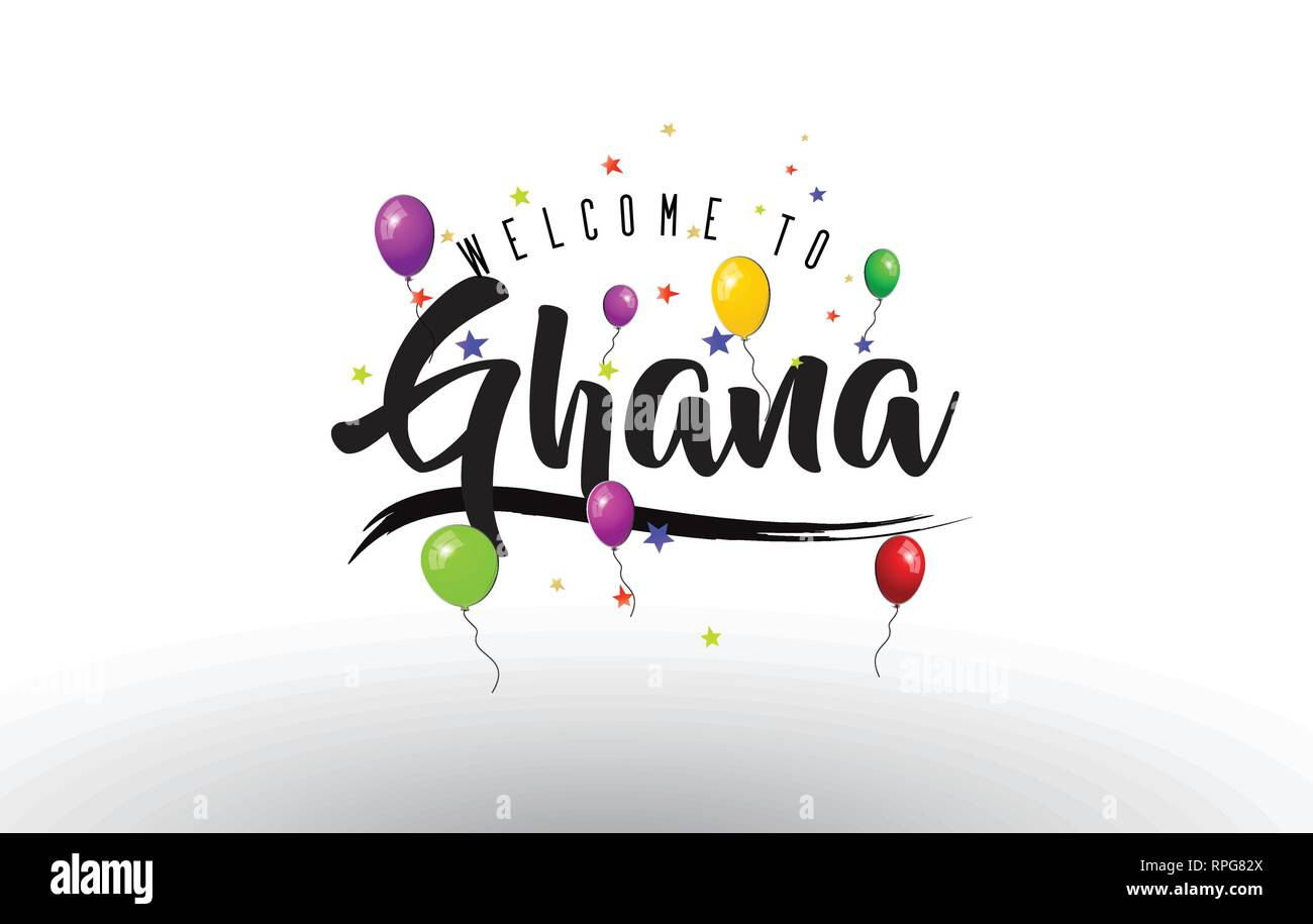 Ghana Welcome to Text with Colorful Balloons and Stars Design Vector Illustration. - Stock Vector
