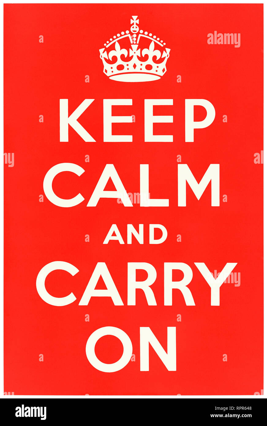 Keep Calm and Carry On (1939) poster designed by the Ministry of Information a United Kingdom central government department responsible for publicity and propaganda. See more information below. - Stock Image