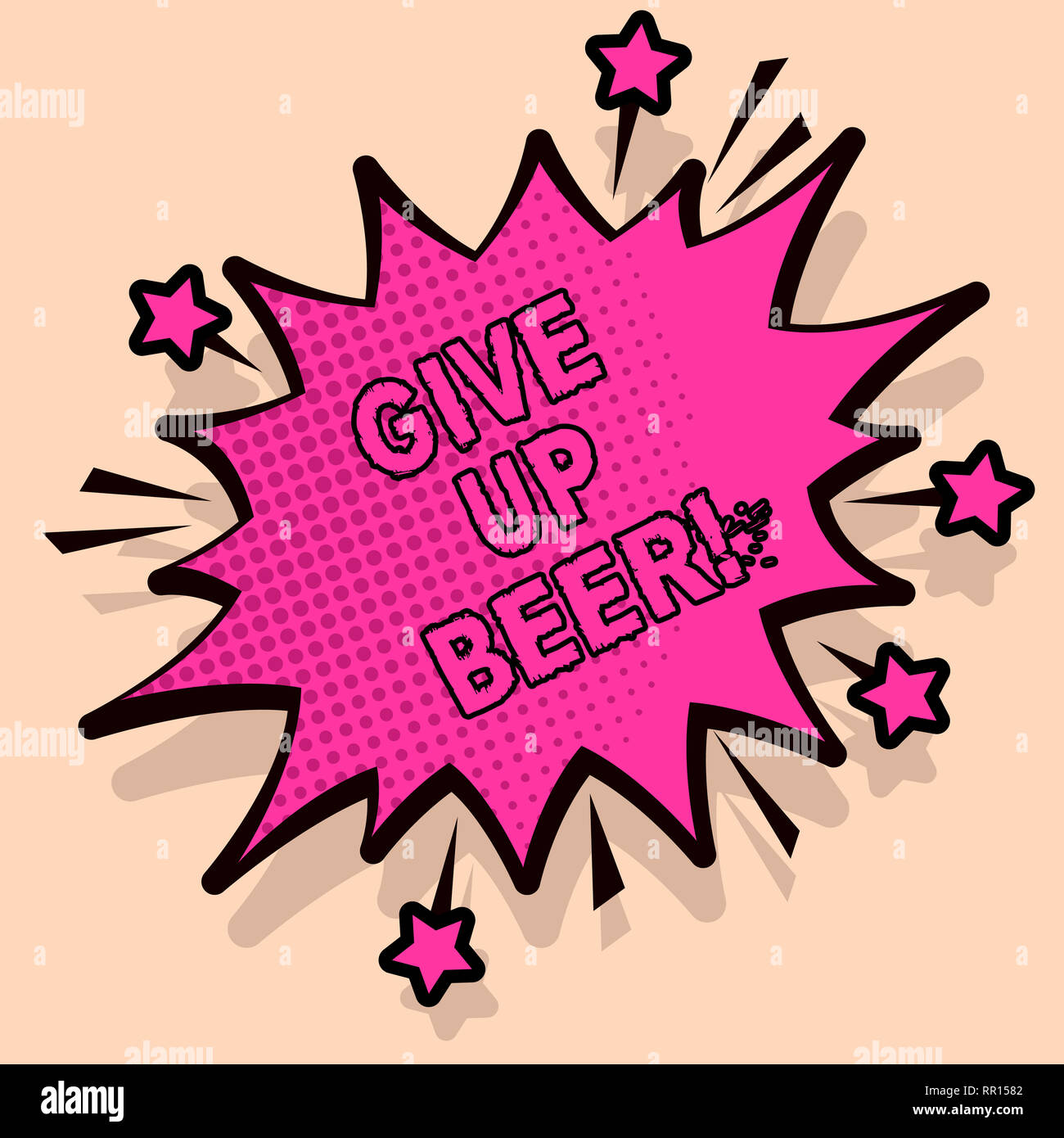 Handwriting text Give Up Beer  Concept meaning Stop drinking