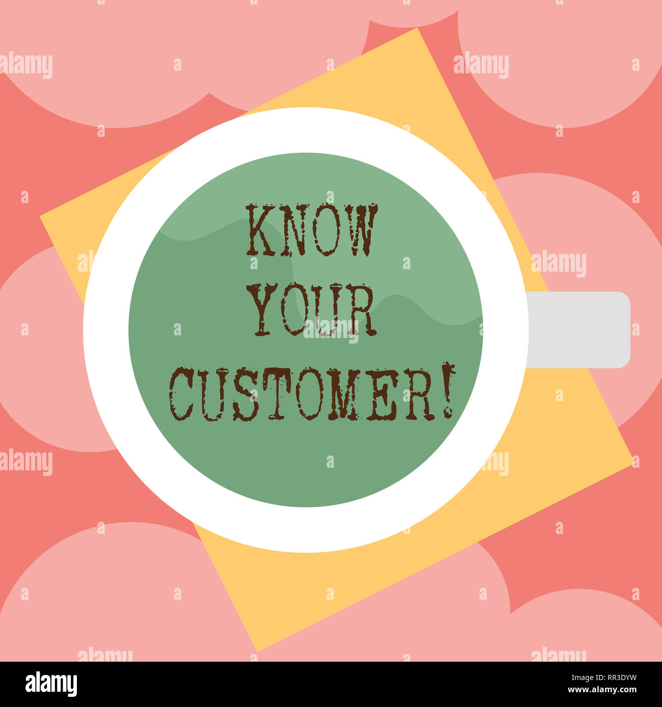 Writing note showing Know Your Customer. Business photo showcasing verifying identity clients and assessing potential risks Top View of Drinking Cup F - Stock Image