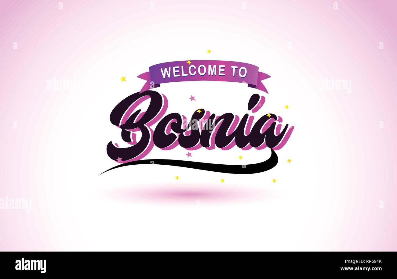 Bosnia Welcome to Creative Text Handwritten Font with Purple Pink Colors Design Vector Illustration. - Stock Vector