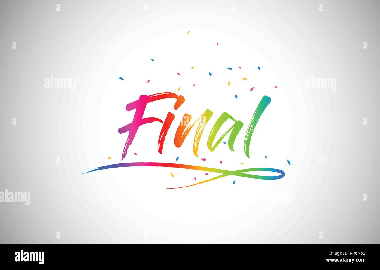 Final Creative Word Text with Handwritten Rainbow Vibrant Colors and Confetti Vector Illustration. - Stock Vector