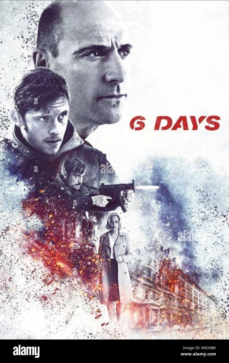 6 DAYS, JAMIE BELL, MARK STRONG, EMUN ELLIOTT , ABBIE CORNISH POSTER, 2017 - Stock Image