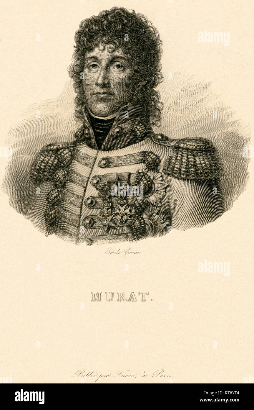 Labastide-Murat, Joachim Murat, Ferdinand IV of Naples, Grand Duke of Berg, steel engraving by Emile Giroux, 19th century., Artist's Copyright has not to be cleared - Stock Image