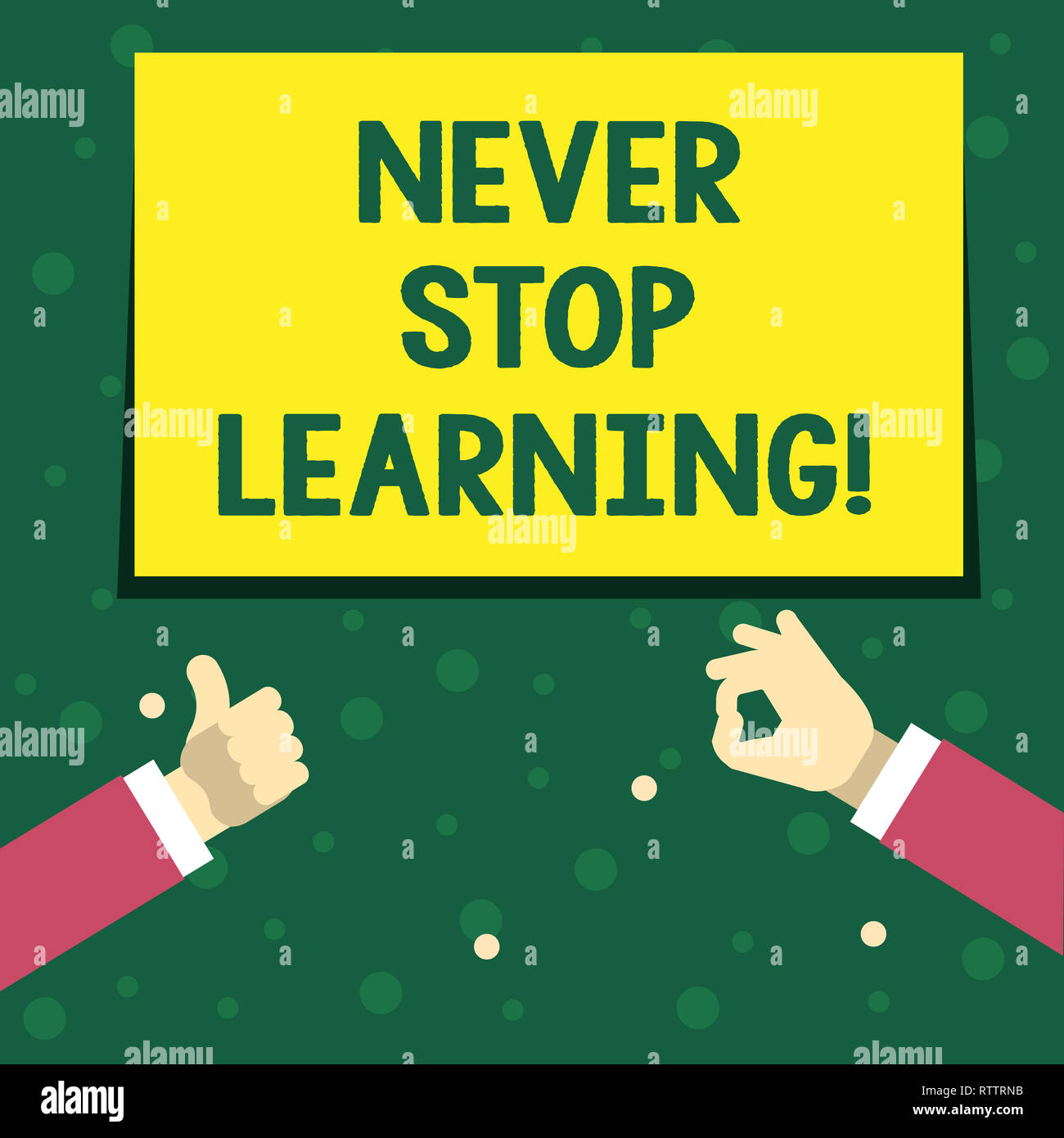 Handwriting text writing Never Stop Learning  Concept