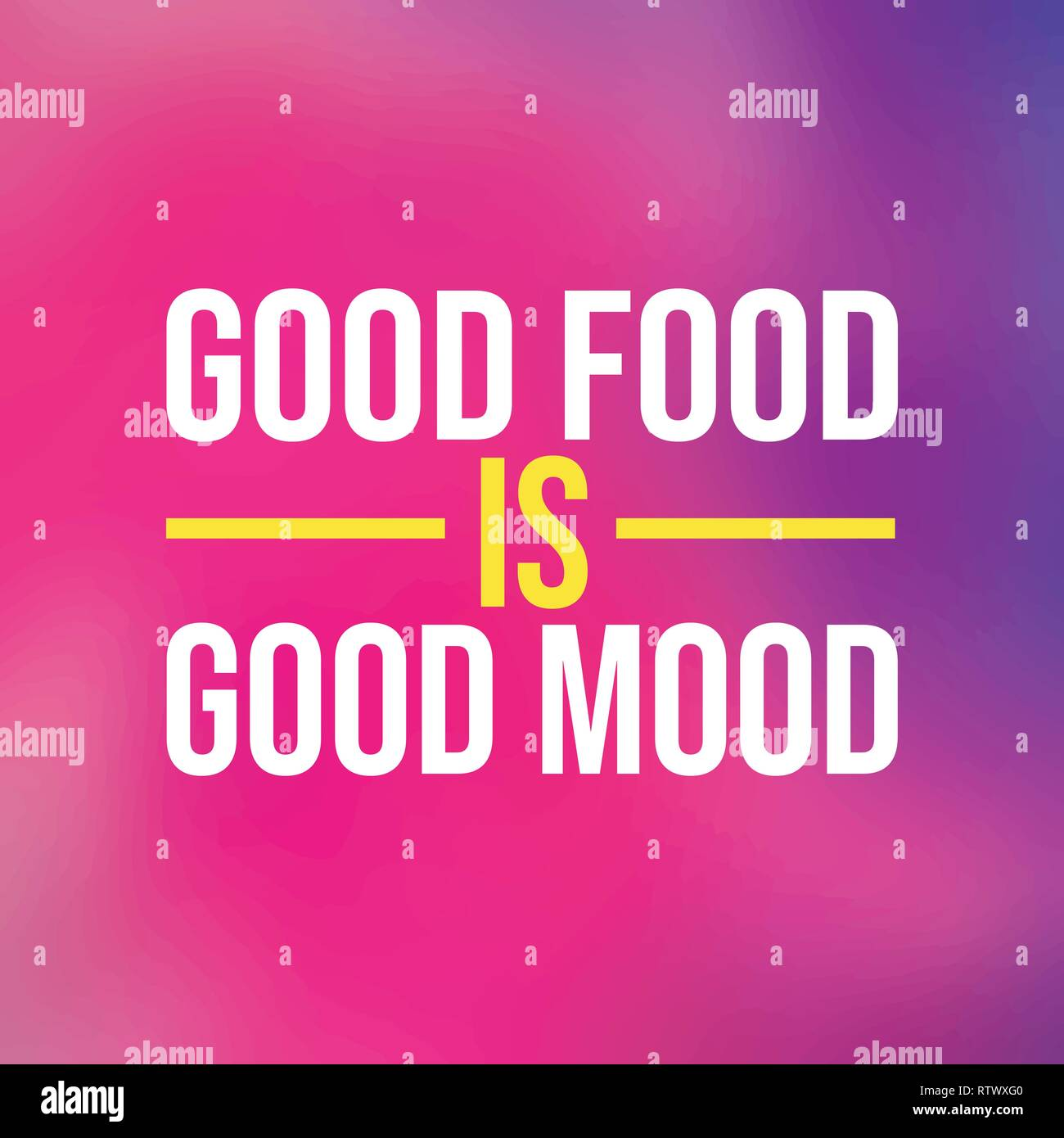 good food is good mood. Life quote with modern background ...