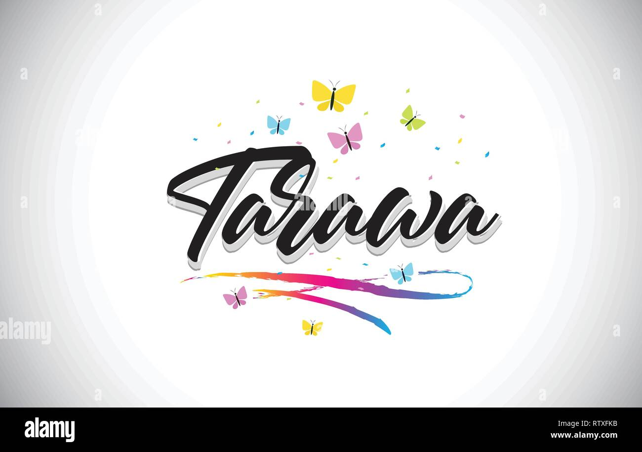 Tarawa Handwritten Word Text with Butterflies and Colorful Swoosh Vector Illustration Design. - Stock Image