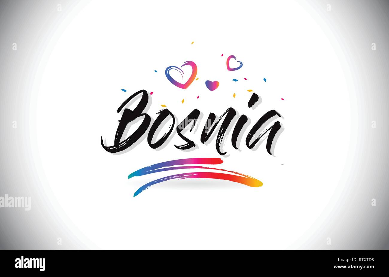 Bosnia Welcome To Word Text with Love Hearts and Creative Handwritten Font Design Vector Illustration. - Stock Vector