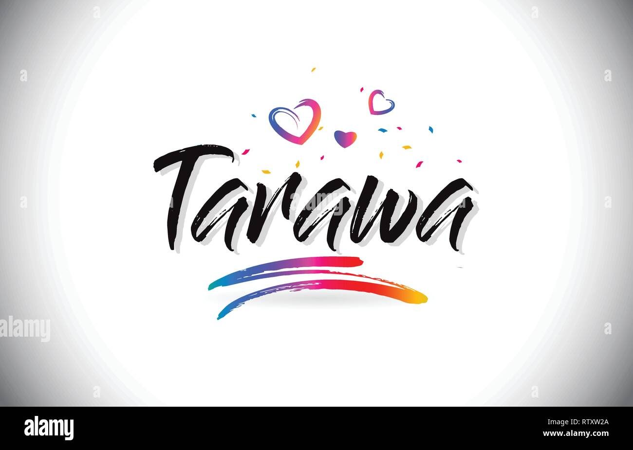 Tarawa Welcome To Word Text with Love Hearts and Creative Handwritten Font Design Vector Illustration. - Stock Image