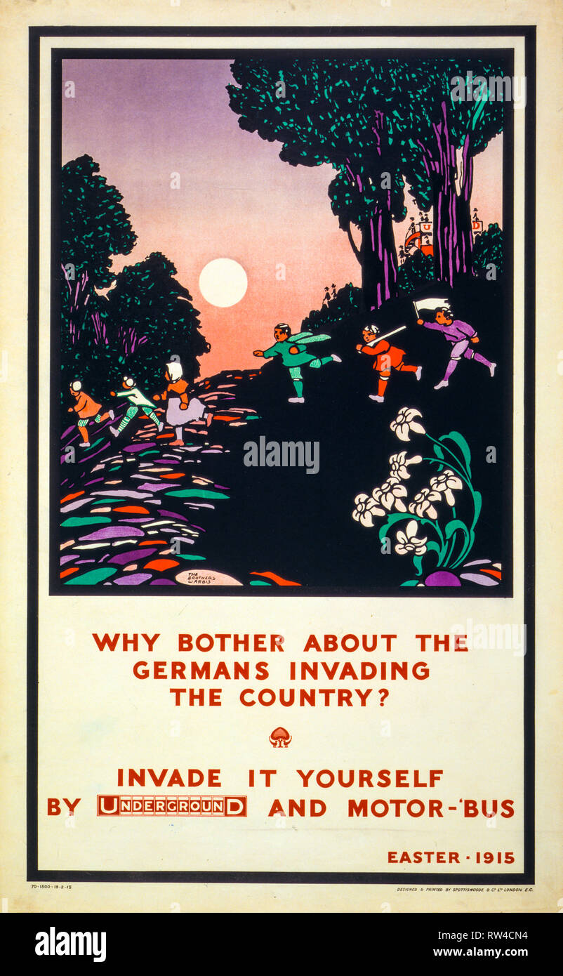 London Underground poster, Why bother about the Germans invading the country? Invade it yourself by Underground and motor-'bus, Easter - 1915, World War 1, UK - Stock Image