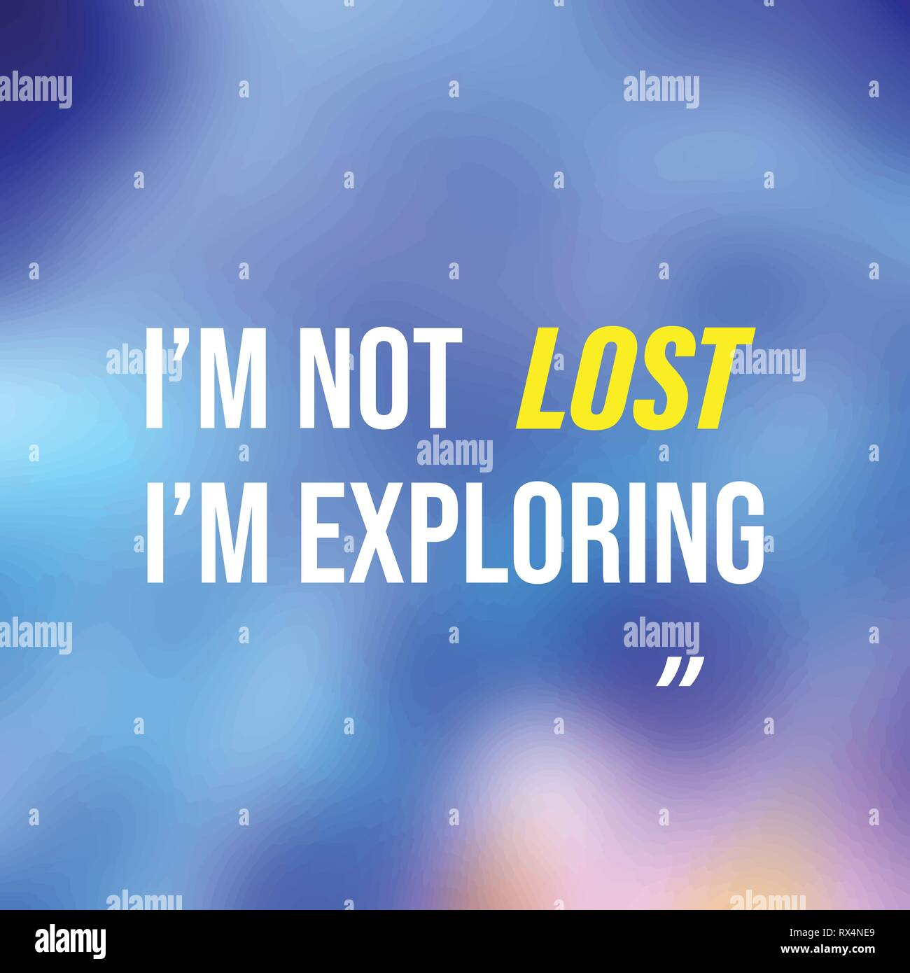 i'm not lost i'm exploring. Life quote with modern background vector illustration - Stock Vector