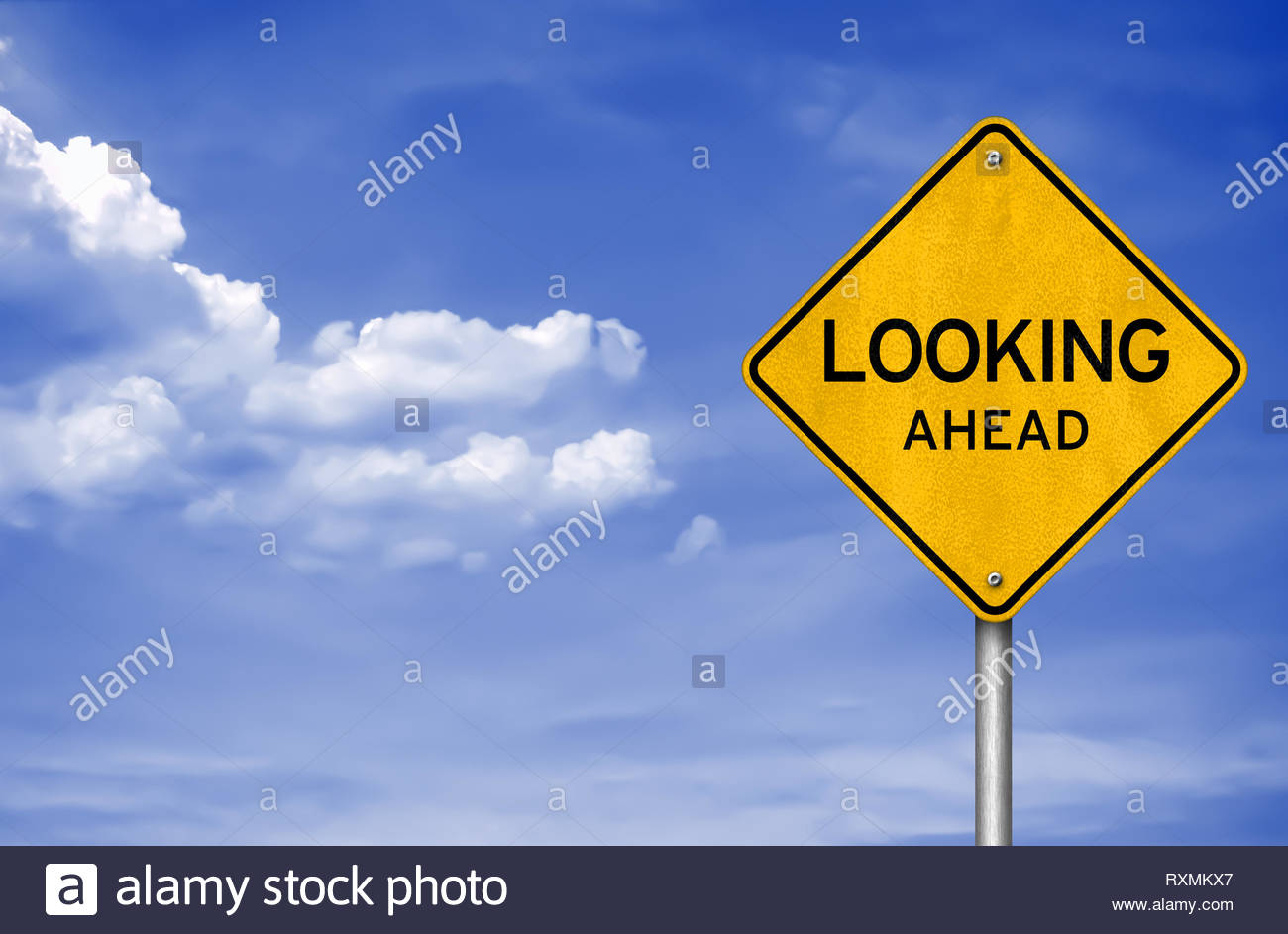 Looking ahead - road sign - Stock Image