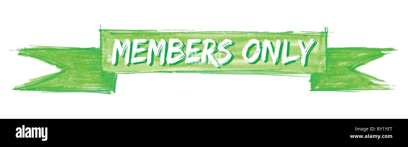 members only hand painted ribbon sign - Stock Image