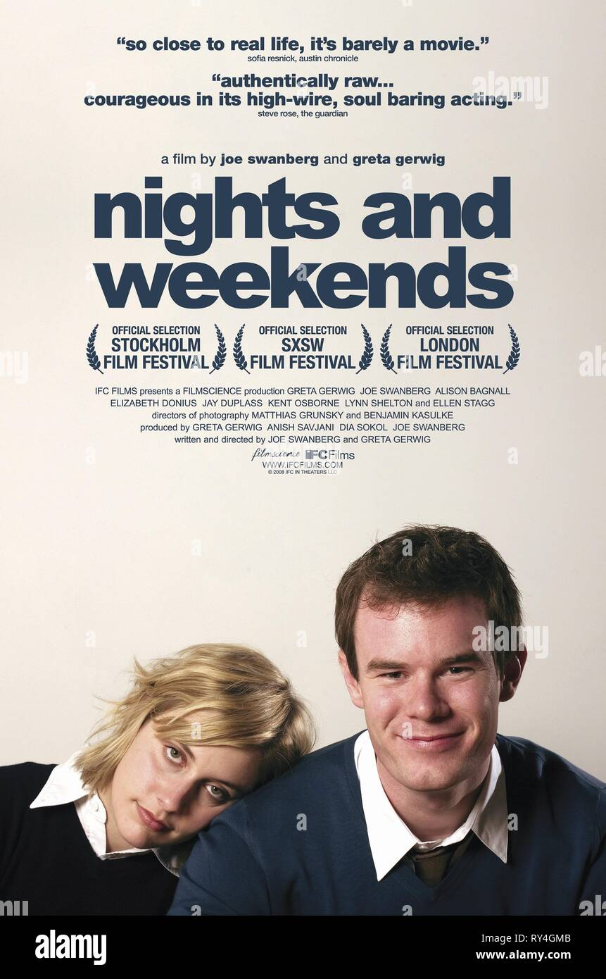 GERWIG,POSTER, NIGHTS AND WEEKENDS, 2008 - Stock Image