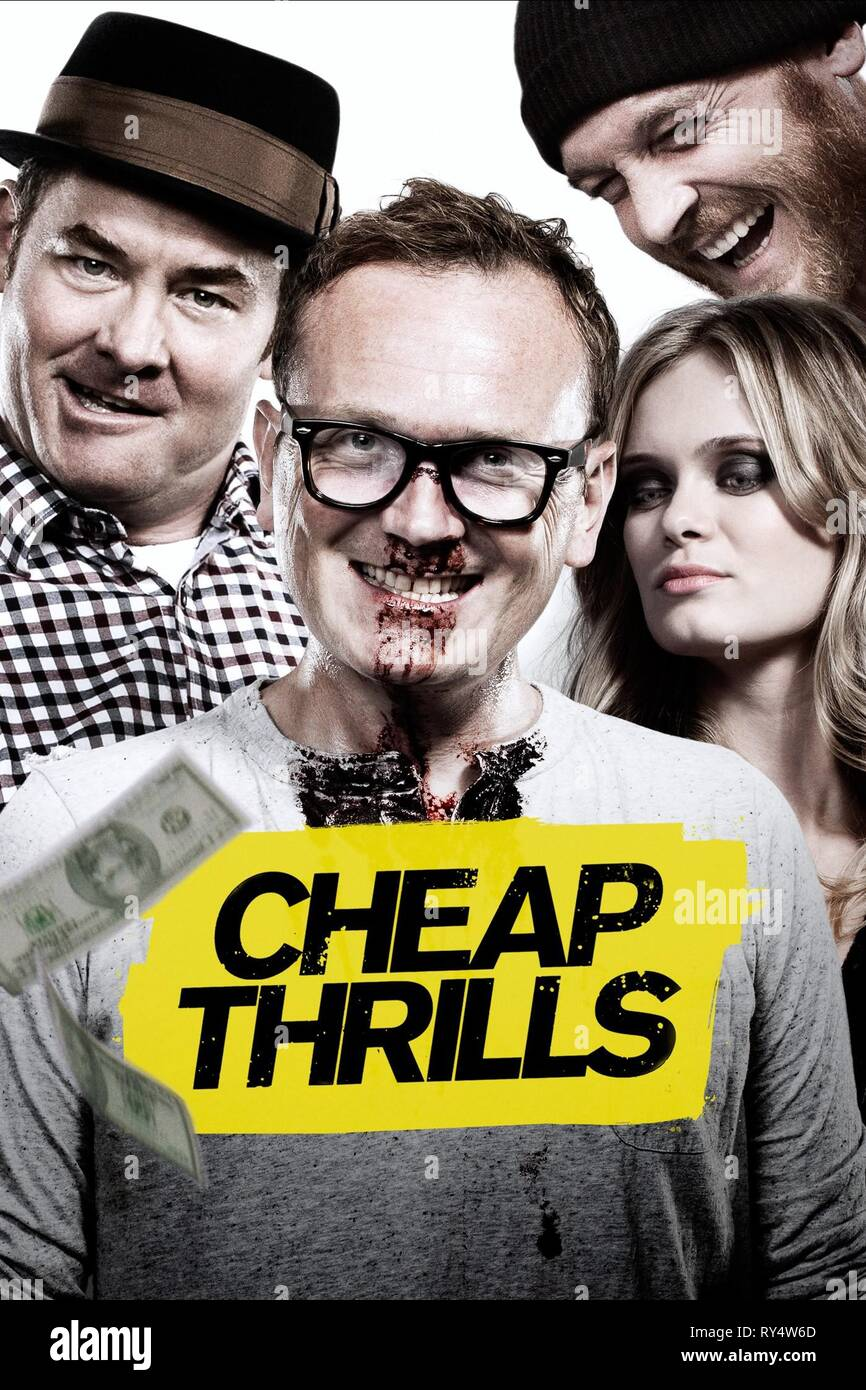 KOECHNER,HEALY,PAXTON,POSTER, CHEAP THRILLS, 2013 - Stock Image