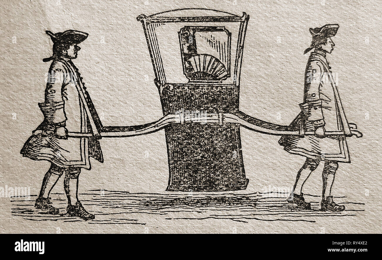 A 1900 Illustration Of An Old Sedan Chair Carried By Two Bearers It Was Introduced In London Sir Saunders Duncombe After Seeing One In Sedan France And Quickly Became Popular As A