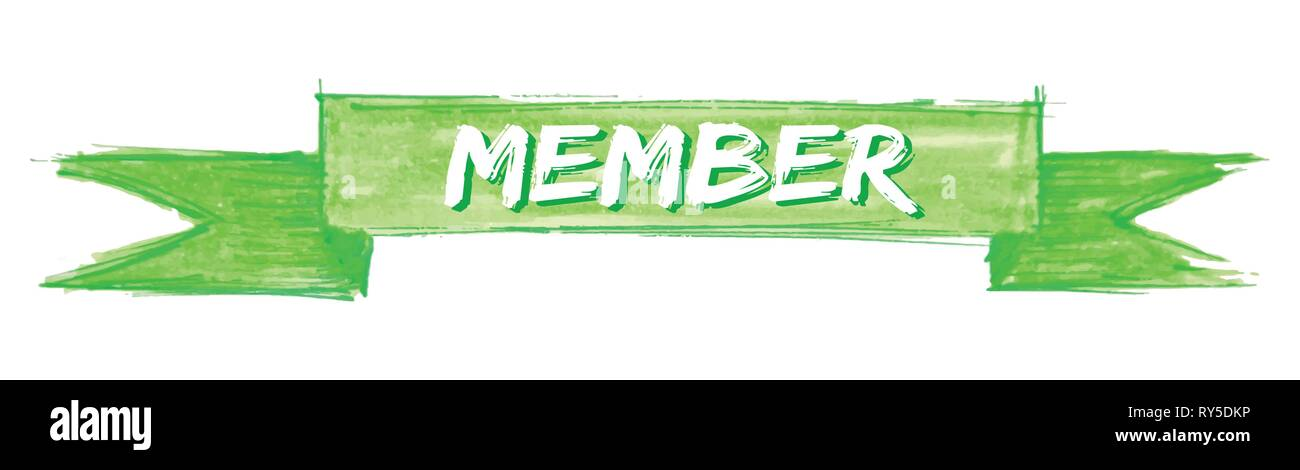 member hand painted ribbon sign - Stock Image