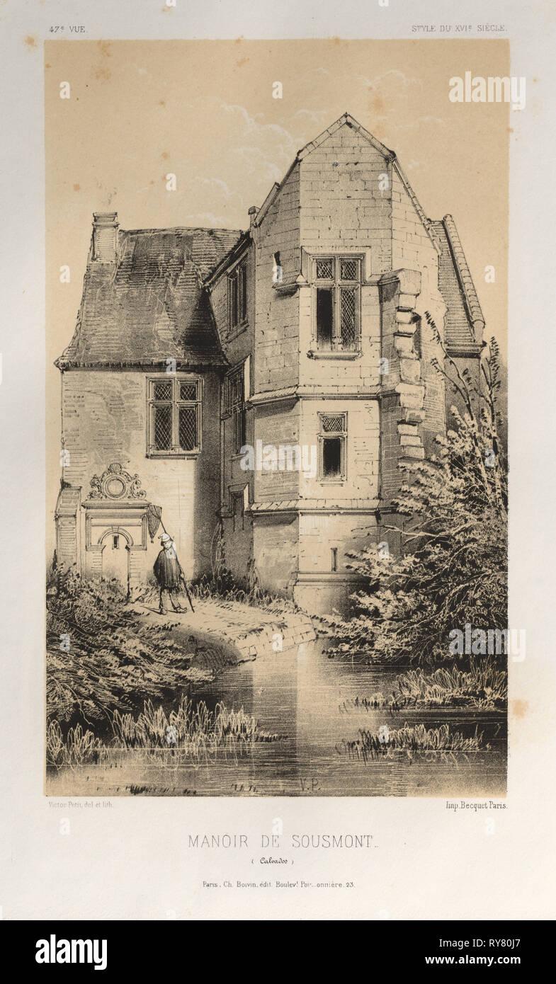 Architecture Pittoresque ou Monuments des XVeme. Et XVIeme. Siecles: Chateaux de France des XV et XVI Siecles: Pl. 47, Manoir De Sousmont (Calvados), 1860. Victor Petit (French, 1817-1874), Charles Boivin (publisher and editor); Lith de Godard a Paris (printer). Lithograph with tint stone, from portfolio of 100 lithographs with tint stone; sheet: 35.7 x 27.4 cm (14 1/16 x 10 13/16 in.); image: 22.8 x 24 cm (9 x 9 7/16 in Stock Photo