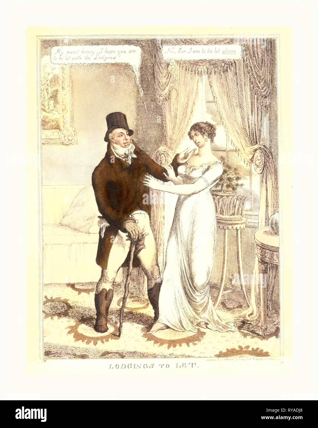 Lodgings to Let, C.W., London, 1814, a Fashionably Dressed Man Standing in a Well-Furnished Sitting-Room, Speaking to a Pretty and Elegant Young Woman.  He Wears a Tophat, Hessian Boots, and Carries a Large Rough Walking-Stick.  He Says: My Sweet Honey, I Hope You Are to Be Let with the Lodgins! She Answers: No, Sir, I Am to Be Let Alone - Stock Image