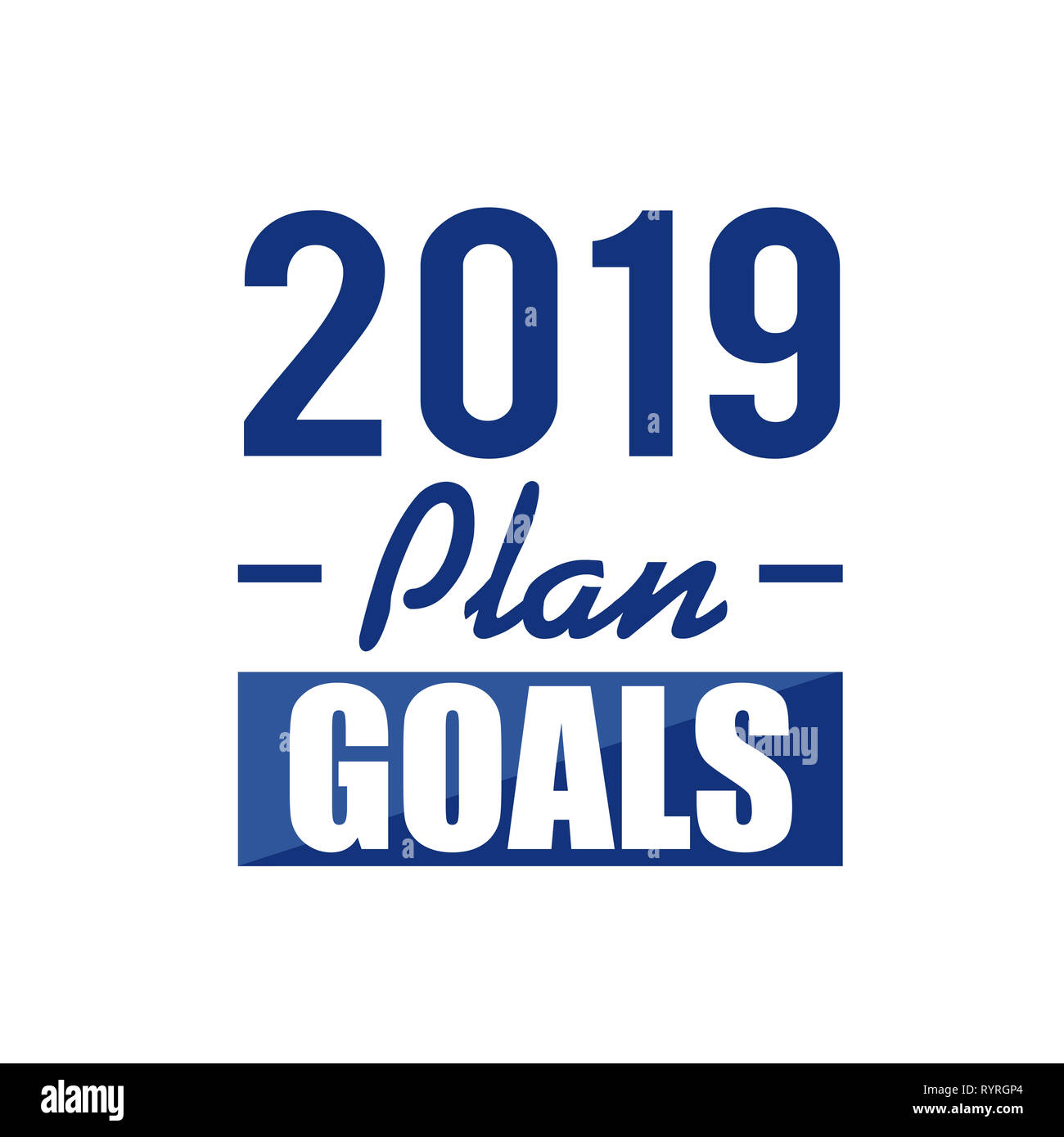 2019 plan goals text sign concept illustration design over white Stock Photo